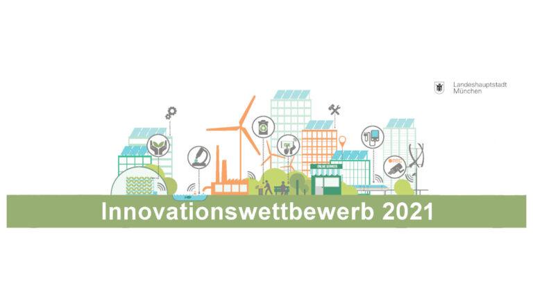 Bewerbungsfrist: Innovationswettbewerb 2021 der Landeshauptstadt München