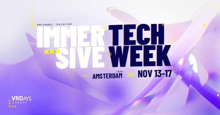 Open Calls: VRDays Europe 7 – Immersive Tech Week